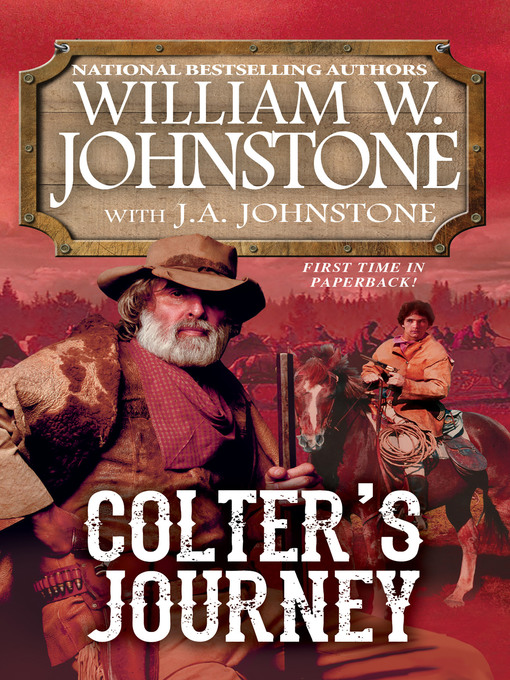 Title details for Colter's Journey by William W. Johnstone - Wait list