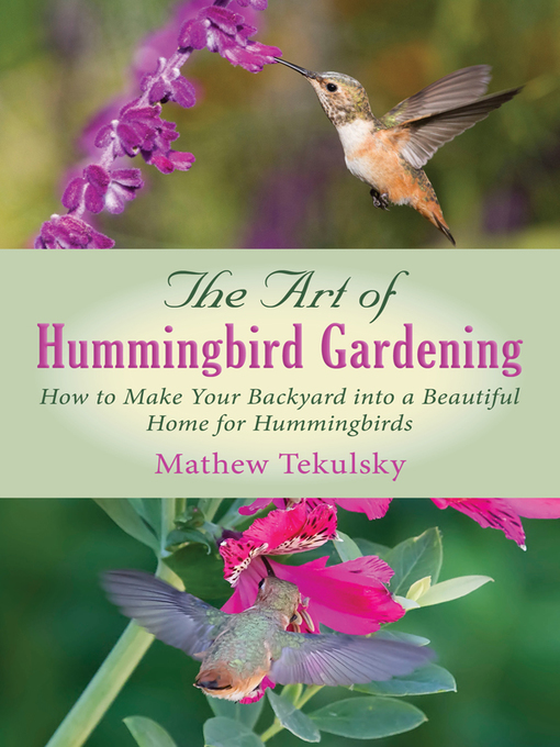 Cover of The Art of Hummingbird Gardening