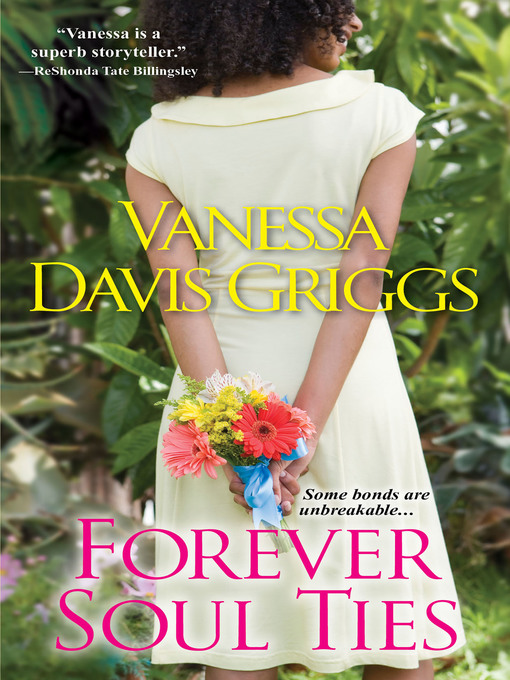 Title details for Forever Soul Ties by Vanessa Davis Griggs - Wait list
