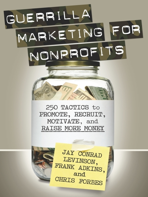 Title details for Guerrilla Marketing for Nonprofits by Jay Levinson - Available
