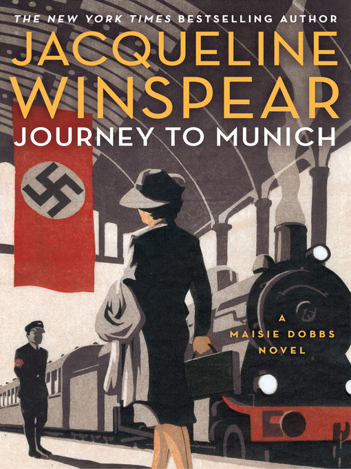 Title details for Journey to Munich by Jacqueline Winspear - Available