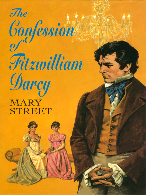 Title details for The Confession of Fitzwilliam Darcy by Mary Street - Available