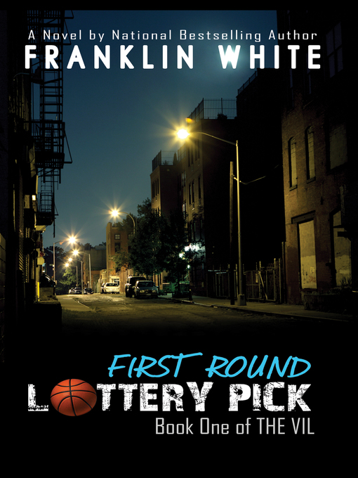 Title details for First Round Lottery Pick by Franklin White - Available