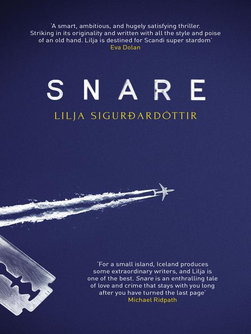 Title details for Snare by Lilja Sigurdardóttir - Available