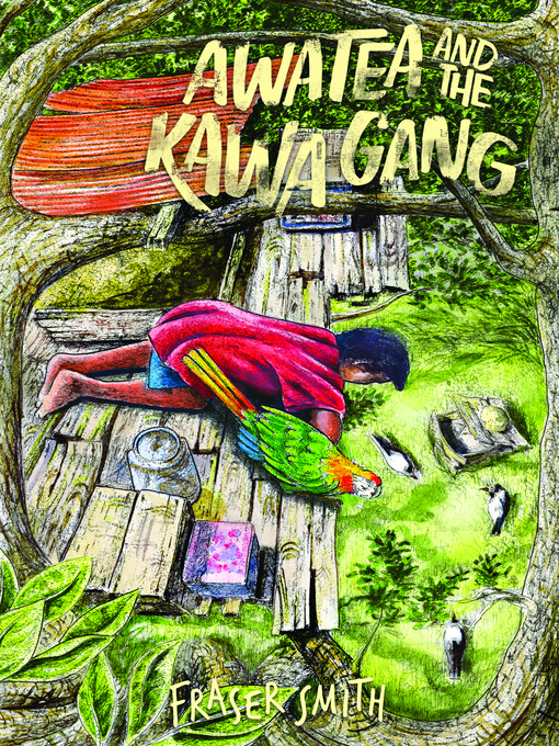 Title details for Awatea and the Kawa Gang by Fraser Smith - Available