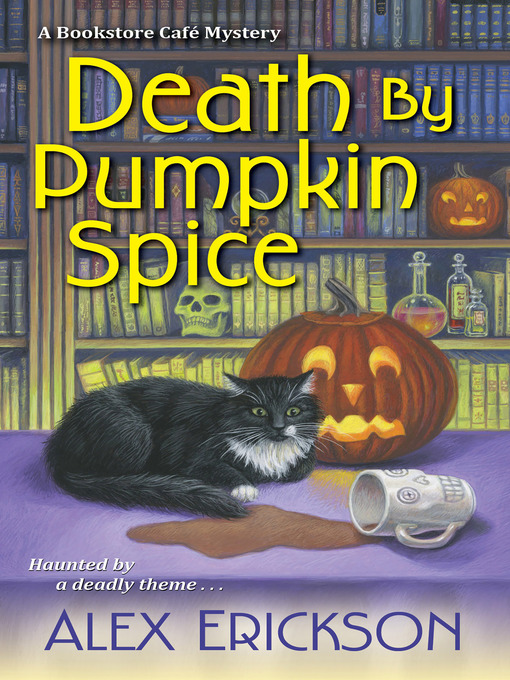 Title details for Death by Pumpkin Spice by Alex Erickson - Available