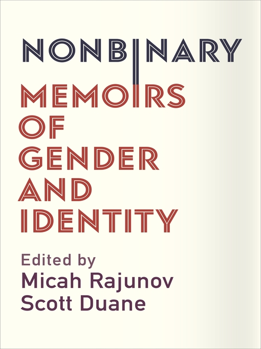 Title details for Nonbinary by Micah Rajunov - Available