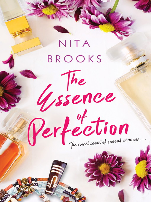 Title details for The Essence of Perfection by Nita Brooks - Available