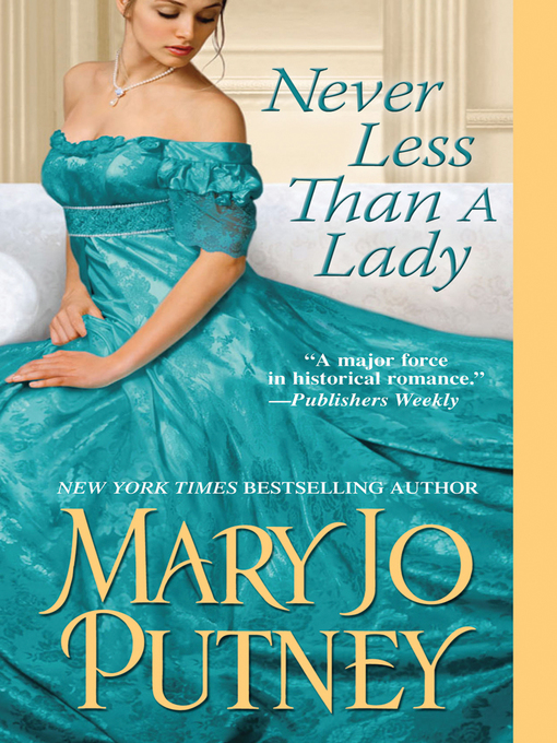 Title details for Never Less Than a Lady by Mary Jo Putney - Available