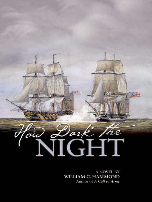 Title details for How Dark the Night by William  C. Hammond - Available