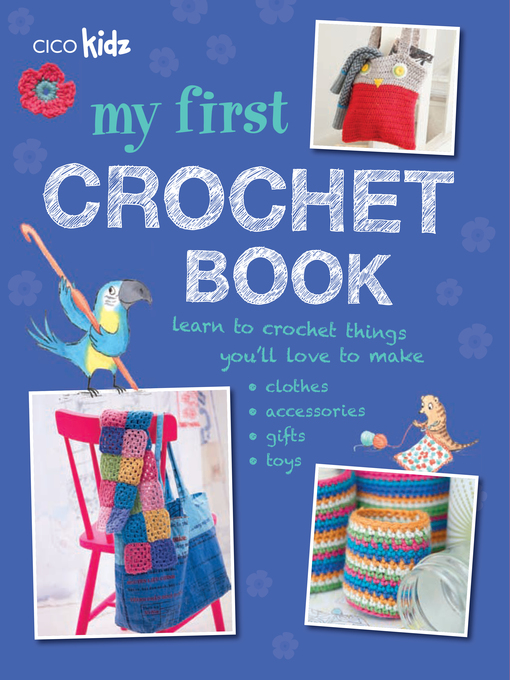 Title details for My First Crochet Book by CICO Books - Wait list