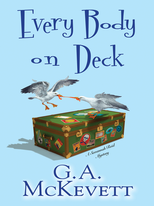 Title details for Every Body on Deck by G. A. McKevett - Available