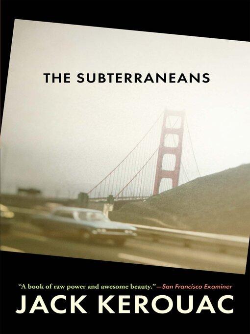Title details for The Subterraneans by Jack Kerouac - Wait list