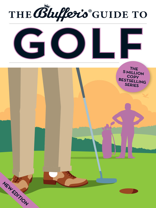 Title details for The Bluffer's Guide to Golf by Adam Ruck - Available