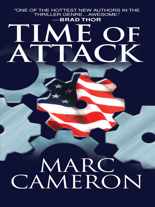 Title details for Time of Attack by Marc Cameron - Available