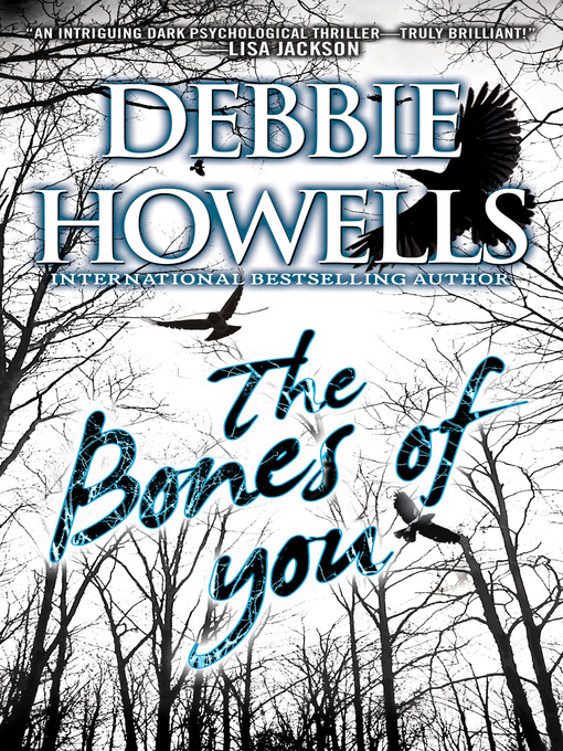 Title details for The Bones of You by Debbie Howells - Wait list