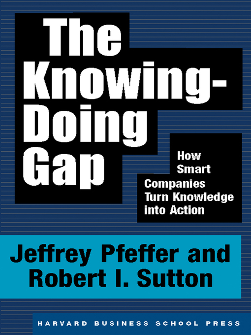 Cover of The Knowing-Doing Gap