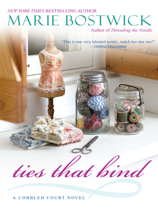 Title details for Ties That Bind by Marie Bostwick - Available