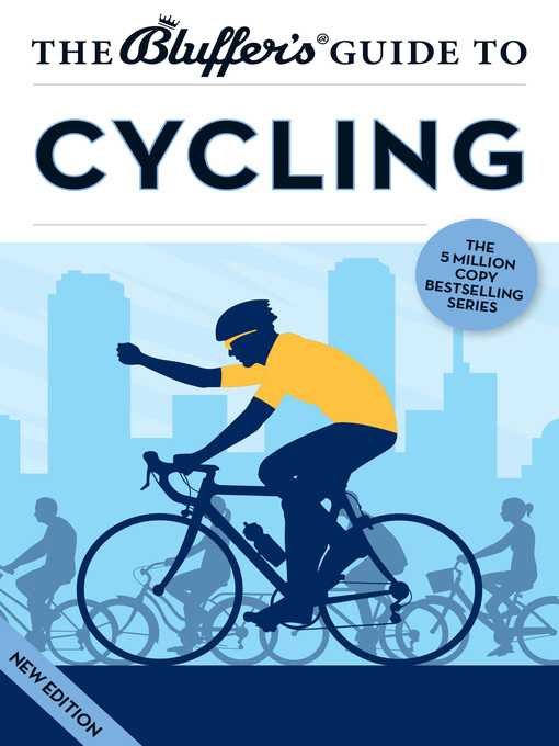 Title details for The Bluffer's Guide to Cycling by Rob Ainsley - Available