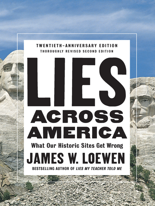 Title details for Lies Across America by James W. Loewen - Wait list