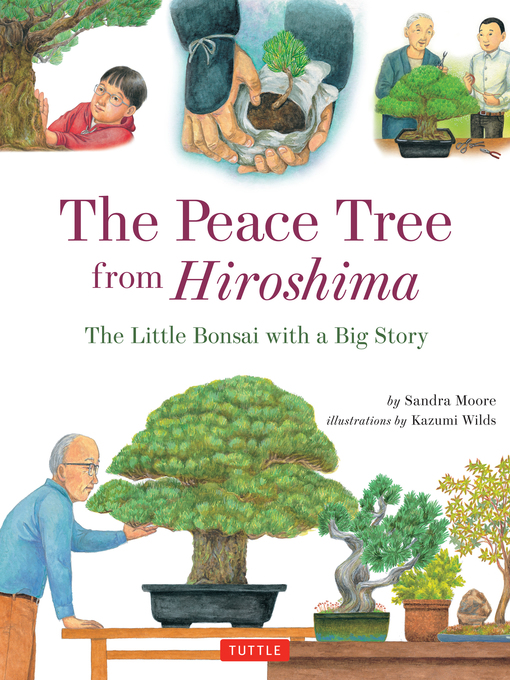 Title details for Peace Tree from Hiroshima by Sandra Moore - Available
