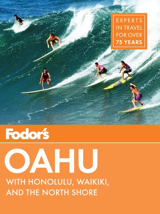 Title details for Fodor's Oahu by Fodor's Travel Guides - Available