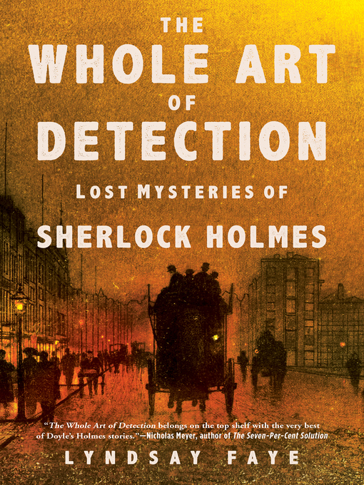 Title details for The Whole Art of Detection by Lyndsay Faye - Available