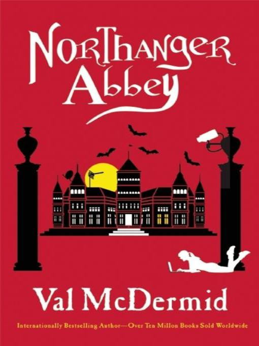 Title details for Northanger Abbey by Val McDermid - Available