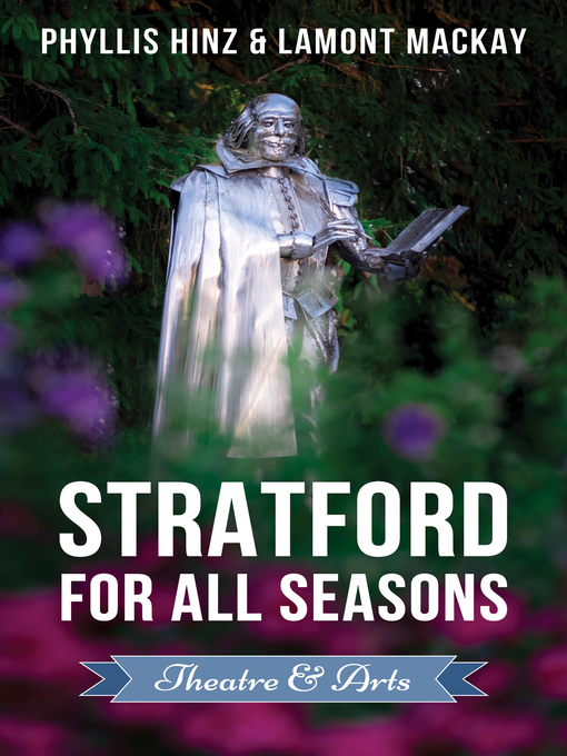 Title details for Stratford For All Seasons by Phyllis Hinz - Available