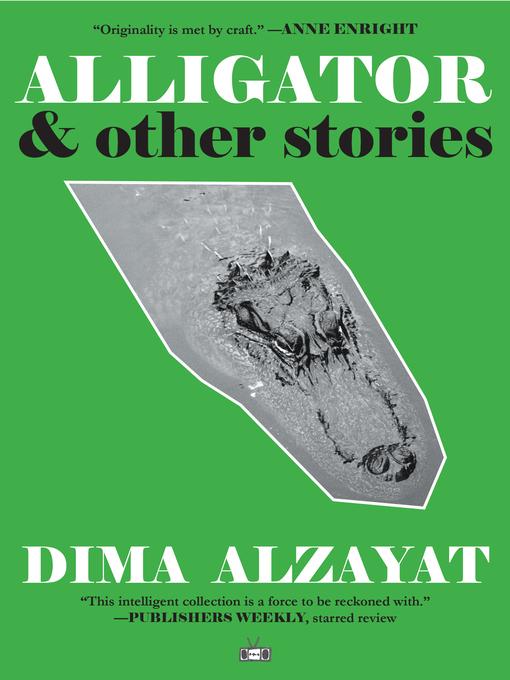 Title details for Alligator by Dima Alzayat - Available