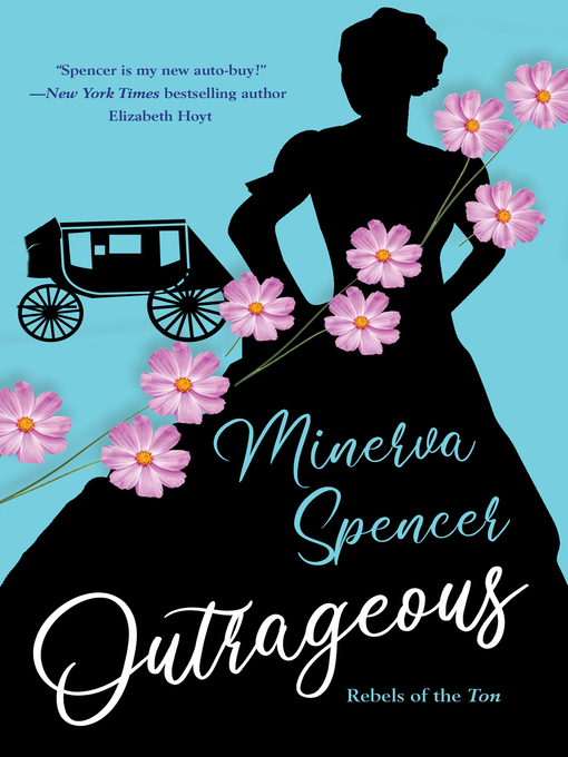 Title details for Outrageous by Minerva Spencer - Wait list