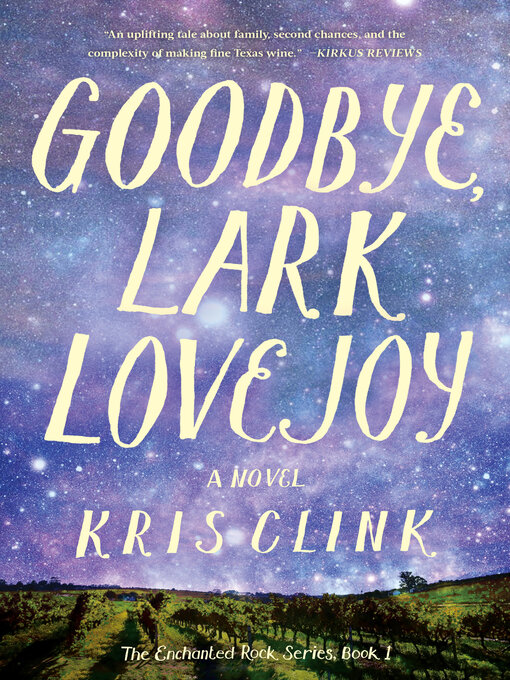Title details for Goodbye, Lark Lovejoy by Kris Clink - Available