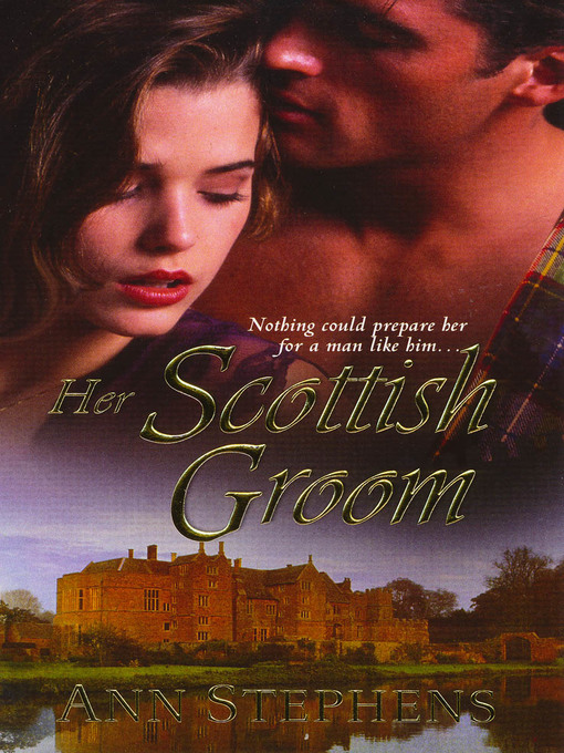 Title details for Her Scottish Groom by Ann Stephens - Available