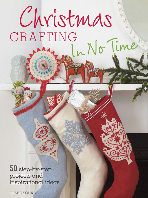 Title details for Christmas Crafting In No Time by Clare Youngs - Available