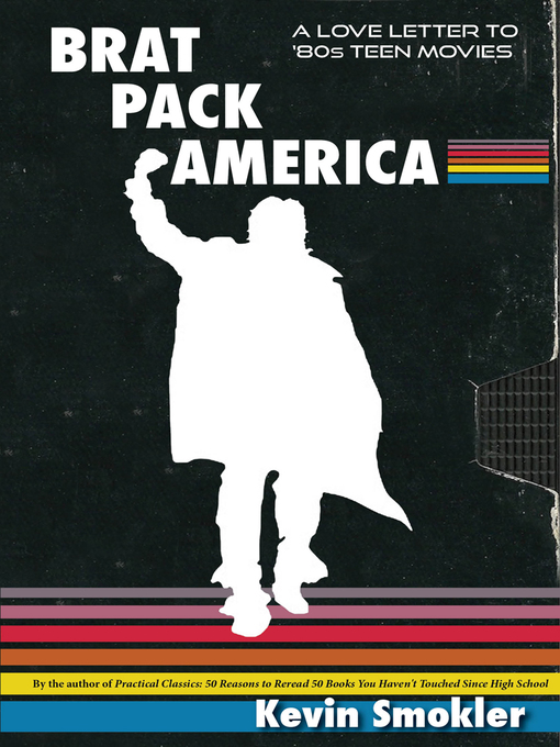 Title details for Brat Pack America by Kevin Smokler - Available