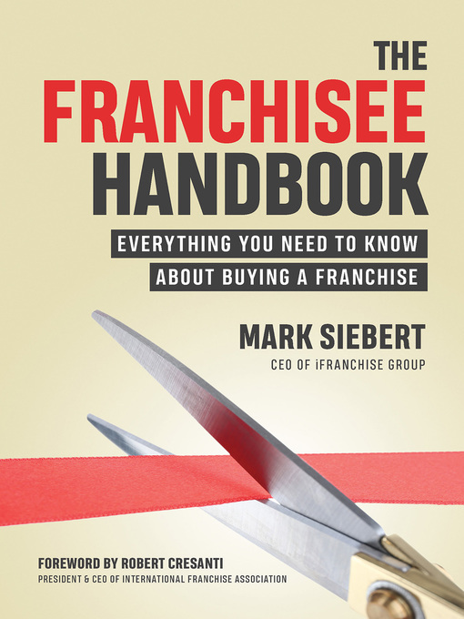 Title details for The Franchisee Handbook by Mark Siebert - Available
