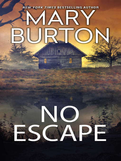 Title details for No Escape by Mary Burton - Available