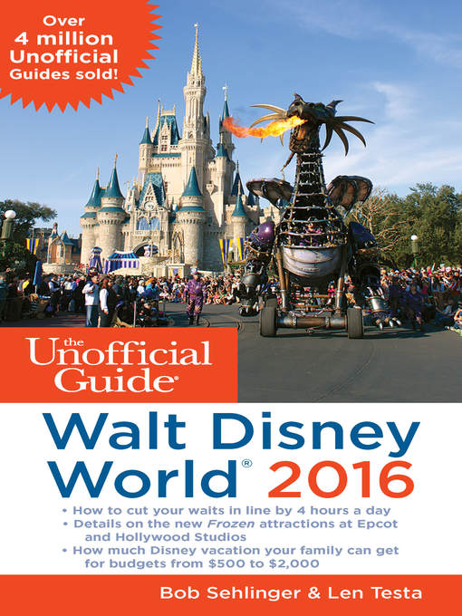 Title details for The Unofficial Guide to Walt Disney World 2016 by Bob Sehlinger - Available