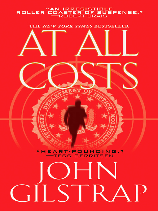 Title details for At All Costs by John Gilstrap - Available