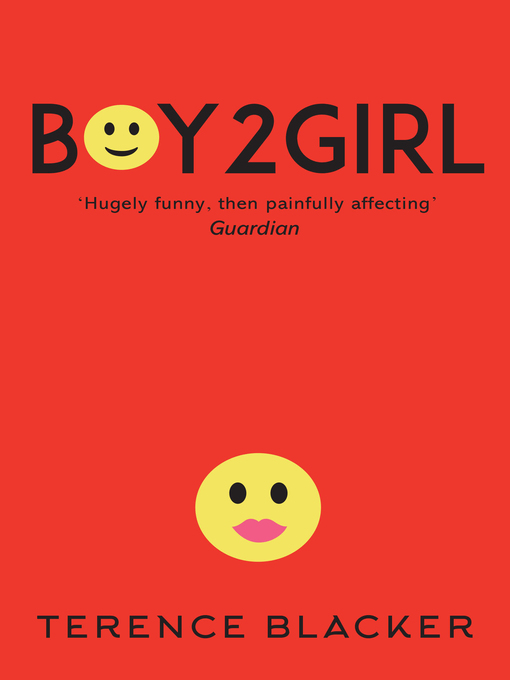 Title details for Boy2Girl by Terence Blacker - Available