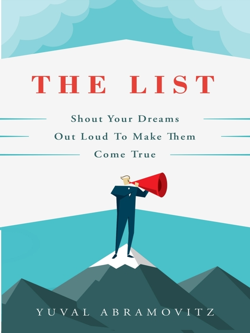 The List Shout Your Dreams Out Loud to Make Them Come True