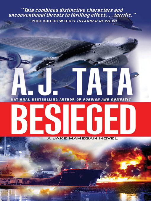 Title details for Besieged by Anthony J. Tata - Available