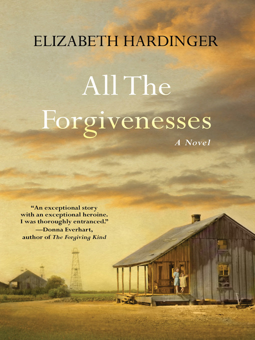 Title details for All the Forgivenesses by Elizabeth Hardinger - Available