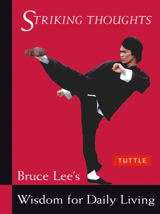 Title details for Bruce Lee Striking Thoughts by Bruce Lee - Available