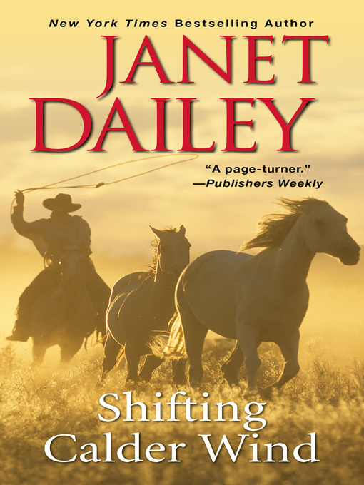 Title details for Shifting Calder Wind by Janet Dailey - Available