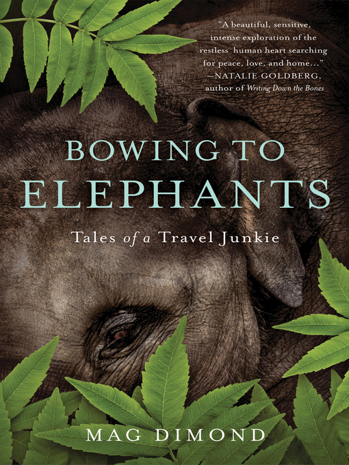 Title details for Bowing to Elephants by Mag Dimond - Available