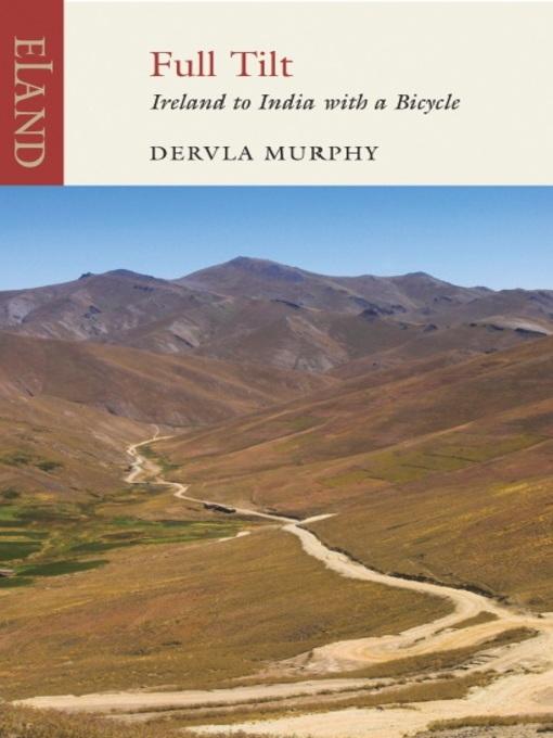 Title details for Full Tilt by Dervla Murphy - Available