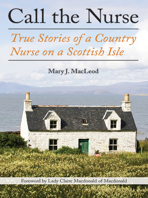 Title details for Call the Nurse by Mary J MacLeod - Available