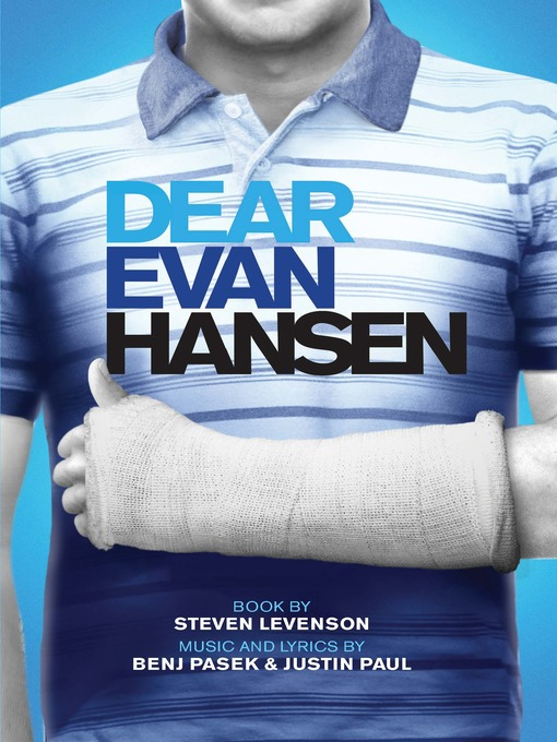 Title details for Dear Evan Hansen by Steven  Levenson - Available