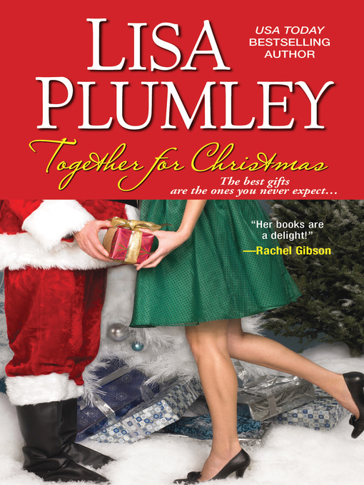 Title details for Together for Christmas by Lisa Plumley - Available
